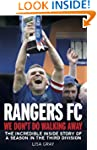 Rangers FC We Don't Do Walking Away:...