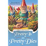 Pretty is as Pretty Dies (A Myrtle Clover Mystery) ~ Elizabeth Spann Craig
