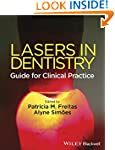 Lasers in Dentistry: Guide for Clinic...