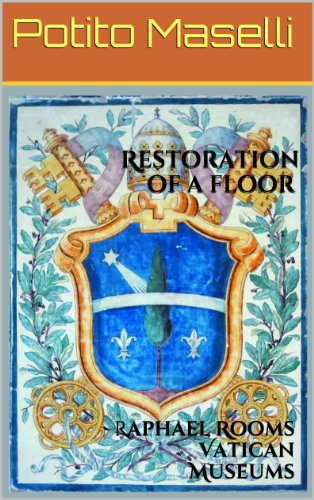 Free Kindle Book : Restoration of a floor: Raphael Rooms Vatican Museums