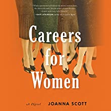Careers for Women Audiobook by Joanna Scott Narrated by Carolyn Cook