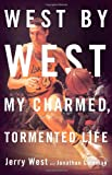 img - for West by West: My Charmed, Tormented Life book / textbook / text book