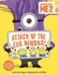 Despicable Me 2: Attack of the Evil M...