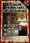 Le guide Minecraft de l'alchimiste -...