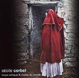 Harpe Celtique et Chants du Monde / C�cile Corbel RSCD 270