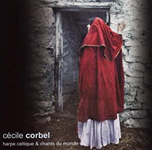 Harpe Celtique et Chants du Monde / Cécile Corbel RSCD 270