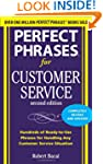 Perfect Phrases for Customer Service,...