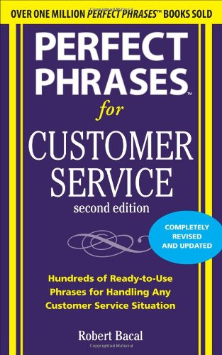 Perfect Phrases for Customer Service, Second