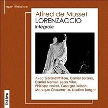 Lorenzaccio Performance Auteur(s) : Alfred de Musset Narrateur(s) : Gérard Philipe, Jean Vilar, Philipe Noiret