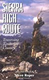 Search : The Sierra High Route: Traversing Timberline Country