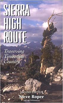 The Sierra High Route Traversing Timberline Country border=