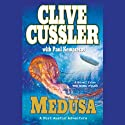Medusa: A Kurt Austin Adventure (       UNABRIDGED) by Clive Cussler, Paul Kemprecos Narrated by Scott Brick