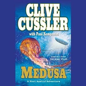 Medusa: A Kurt Austin Adventure | [Clive Cussler, Paul Kemprecos]
