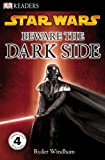Simon Beecroft Beware the Dark Side (Star Wars (Pb))