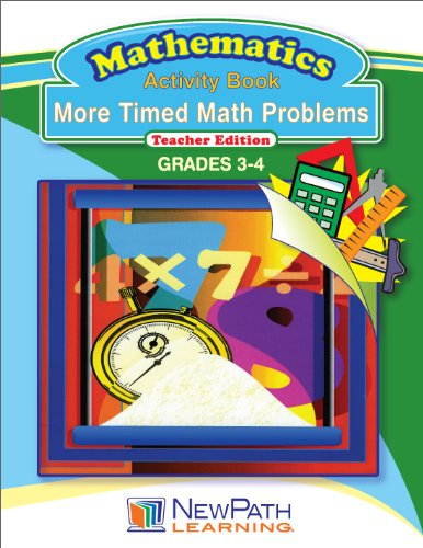 NewPath Learning More Timed Math Problems Reproducible Workbook, Grade 3-4
