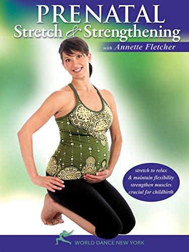 Prenatal Stretch and Strengthening, with Annette Fletcher
