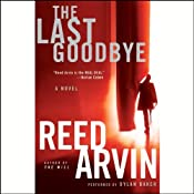 The Last Goodbye | [Reed Arvin]