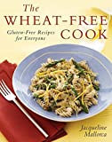 img - for The Wheat-Free Cook: Gluten-Free Recipes for Everyone book / textbook / text book