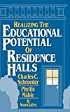 img - for Realizing the Educational Potential of Residence Halls by Charles C. Schroeder (1994-11-04) book / textbook / text book