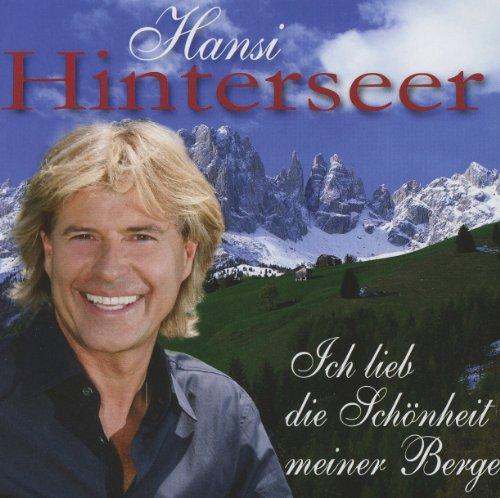 Hansi Hinterseer - Ich Lieb Die Schoenheit Meiner Berge
