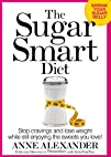The Sugar Smart Diet: Stop Cravings a…