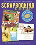 img - for Scrapbooking Digitally: The Ultimate Guide to Saving Your Memories Digitally by Kerry Arquette (2008-01-01) book / textbook / text book