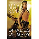 Shades of Gray: A KGI Novel ~ Maya Banks
