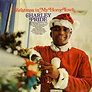 Charley Pride - Christmas in My Home Town - Amazon.com Music