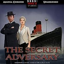 The Secret Adversary: Tommy & Tuppence, Book 1 | Livre audio Auteur(s) : Agatha Christie Narrateur(s) : David McCallion