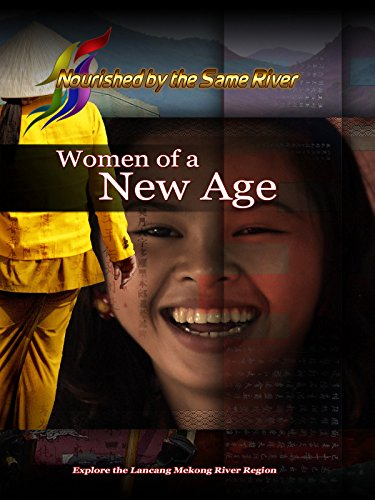 Nourished by the Same River - Women of a New Age