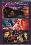 Multi-Feature: The Reckoning, Deterrence, Warning Shot