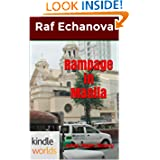 John Rain: Rampage in Manila (Kindle Worlds Novella)
