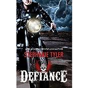 Defiance | [Stephanie Tyler]