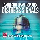 Distress Signals Hörbuch von Catherine Ryan Howard Gesprochen von: Stephen Armstrong