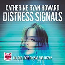 Distress Signals Audiobook by Catherine Ryan Howard Narrated by Stephen Armstrong