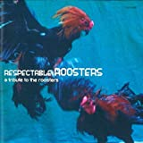 RESPECTABLE ROOSTERS〜a tribute to the roosters