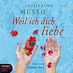 Weil ich dich liebe | Guillaume Musso