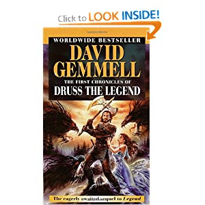 The First Chronicles of Druss the Legend (Drenai Tales, Book 6) by David Gemmell