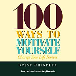 100 Ways to Motivate Yourself Audiobook