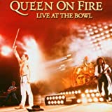 Queen on Fire: Live at the Bowl by Queen (2004-11-02)