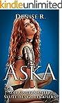 Aska - die ungezähmte Stute des Gottk...
