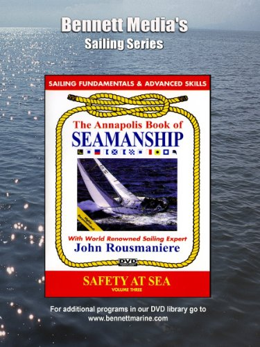 ANNAPOLIS: SAFETY AT SEA