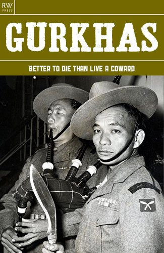 Free Kindle Book : Gurkhas: Better to Die Than Live a Coward (History Book 7)