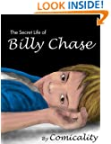 The Secret Life Of Billy Chase
