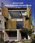 Eco Architecture Atlas: Encyclopedia