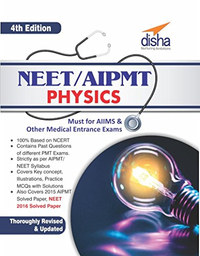 NEET/AIPMT Physics (Must for AIIMS & Other Medical Entrance Exams)