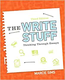 the write stuff thinking through essays 2nd edition marcie sims