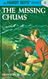 Image of Hardy Boys 04: The Missing Chums (The Hardy Boys)
