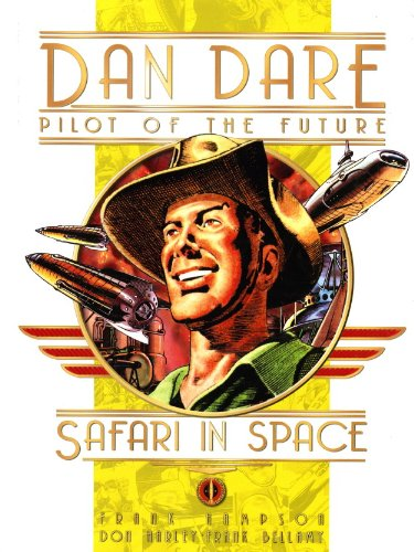 Classic Dan Dare: Safari in Space (Dan Dare (Graphic Novel))