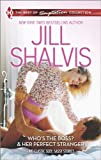 Whos the Boss? and Her Perfect Stranger (Harlequin Themes\Harlequin The Best of T)